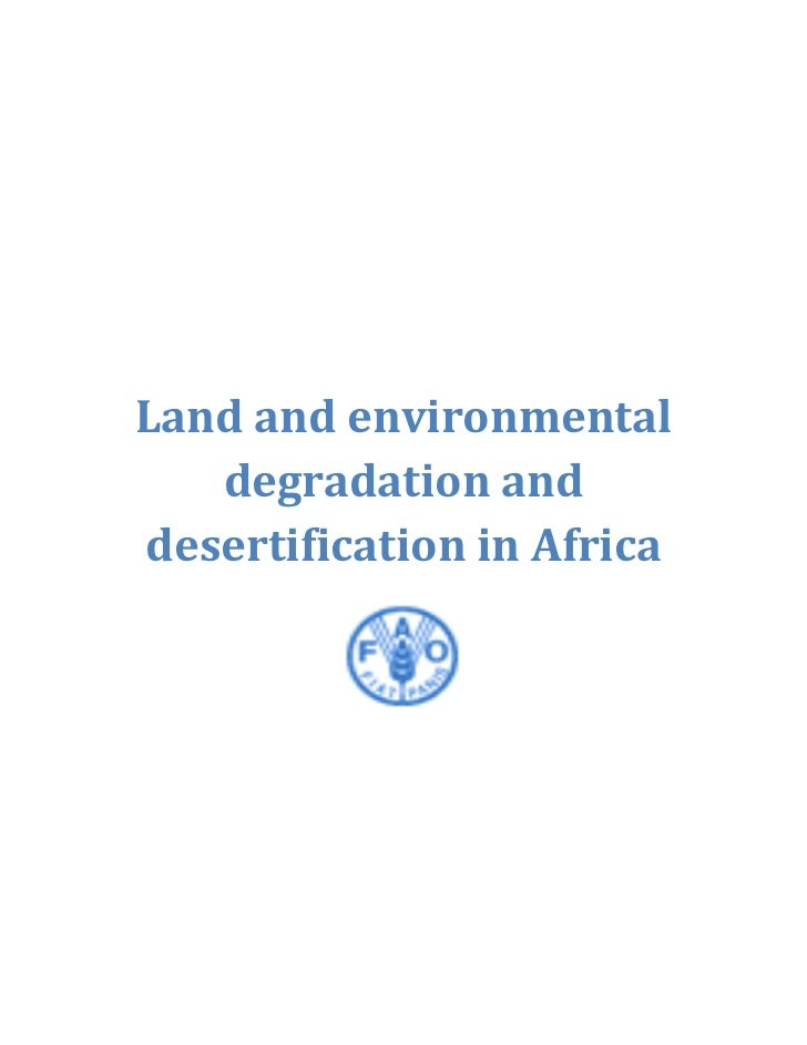 Land and environmental   degradation anddesertification in Africa