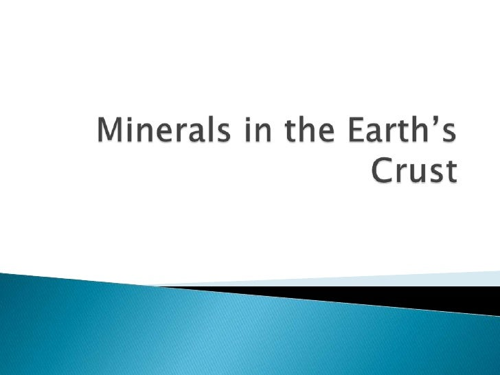 Minerals in the Earth's Crust<br />