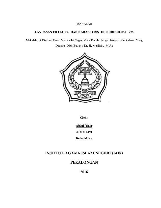 Landasan Filosofis Dan Karakteristik Kurikulum 1975 Yasir