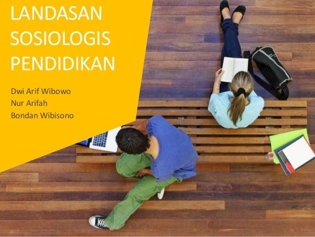 landasan sosiologis dalam pendidikan