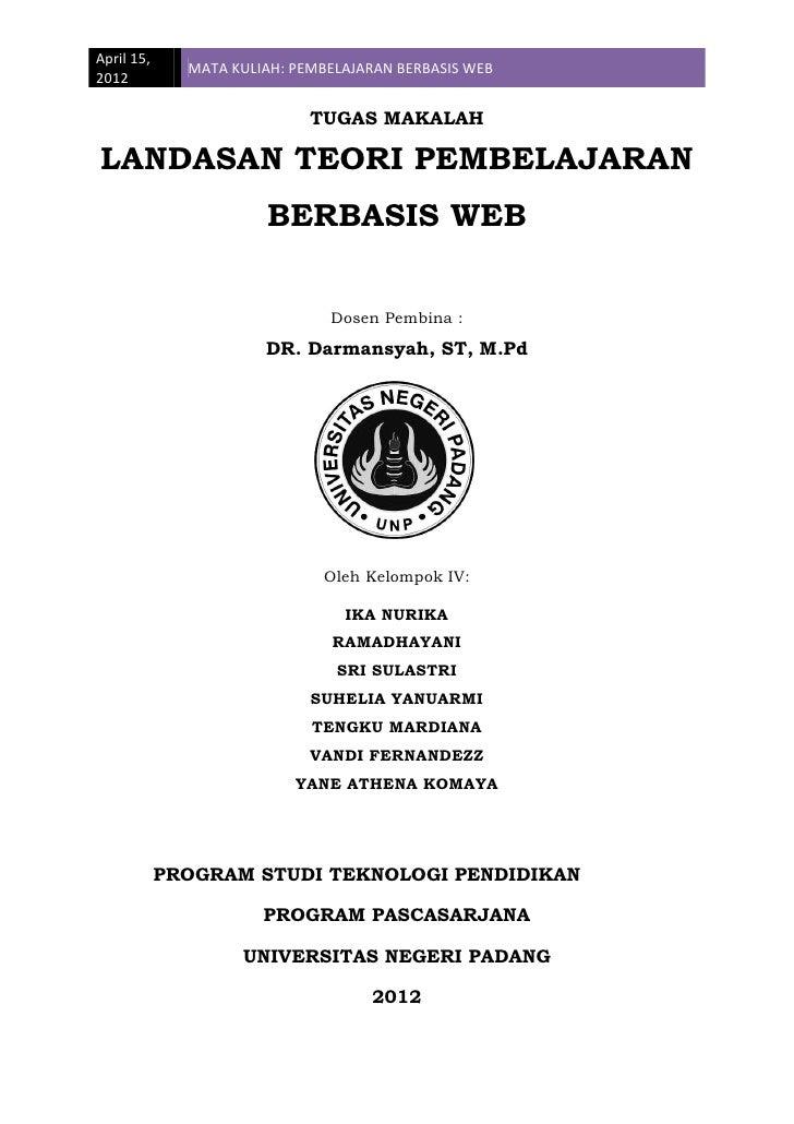 April 15,              MATA KULIAH: PEMBELAJARAN BERBASIS WEB2012                             TUGAS MAKALAHLANDASAN TEORI ...
