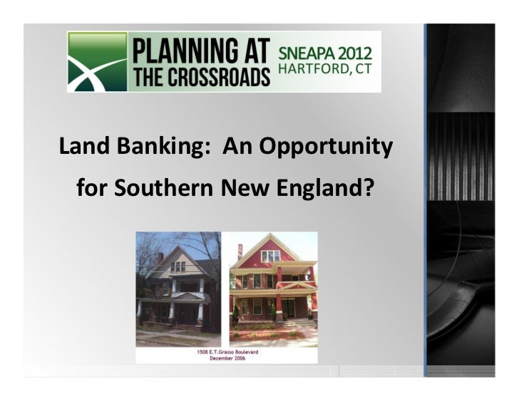 Land Banking: An Opportunity for Southern New England?