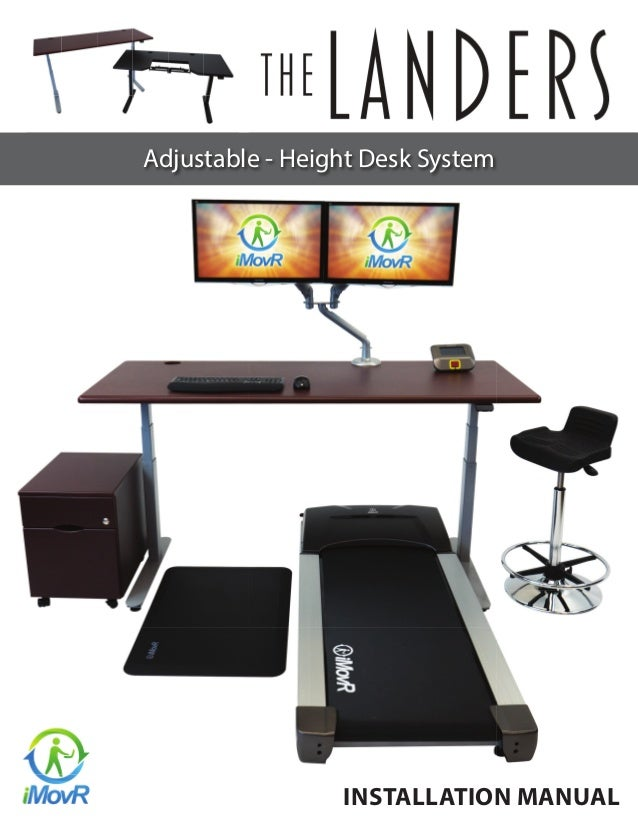 INSTALLATION MANUAL Adjustable - Height Desk System