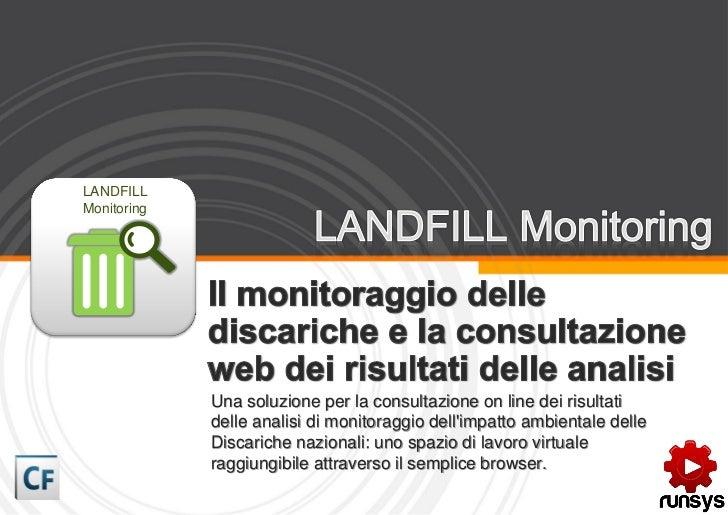 LANDFILLMonitoring             Una soluzione per la consultazione on line dei risultati             delle analisi di monit...