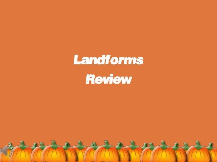 Landforms  Review