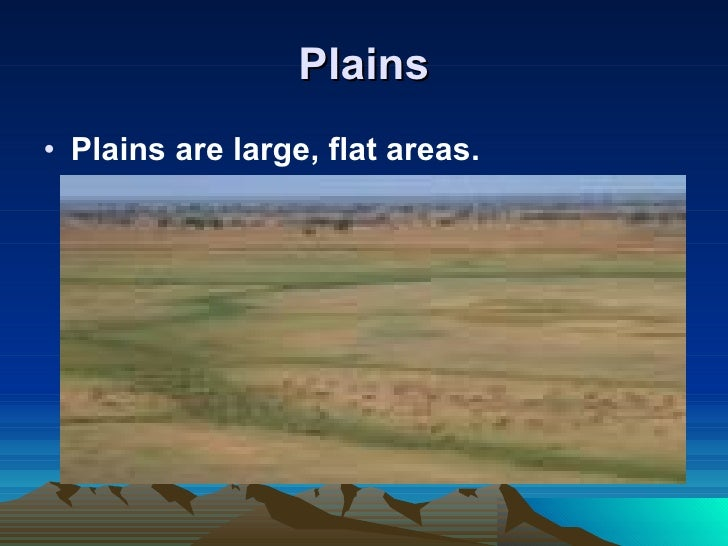 Landforms plains ulliplains are large flat areas sciox Image collections