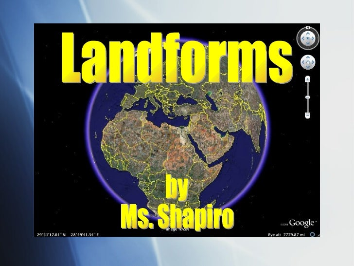 Landforms by Ms. Shapiro