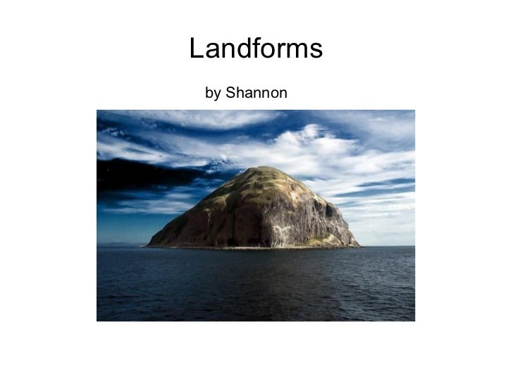Landforms by Shannon
