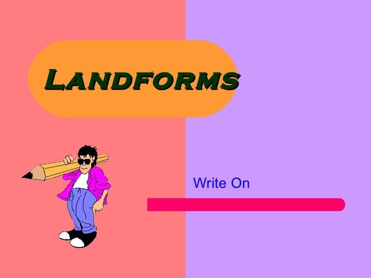 Landforms Write On