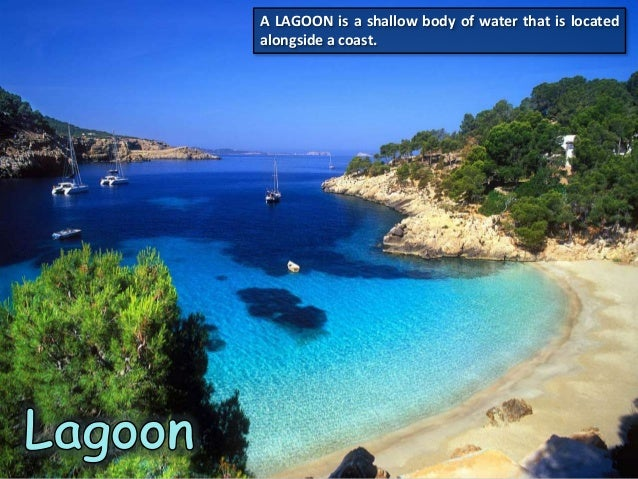 Landforms in the World: Coastal and Oceanic Landform (30. Lagoon )