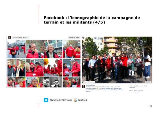 1012/06/13 21:58Facebook : l'iconographie de la campagne deterrain et les militants (4/5)@landfried #PDFFrance landfried