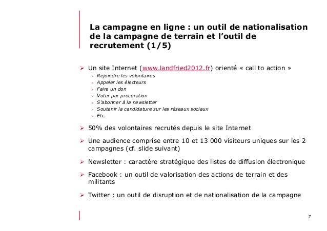 712/06/13 21:58La campagne en ligne : un outil de nationalisationde la campagne de terrain et l'outil derecrutement (1/5)...