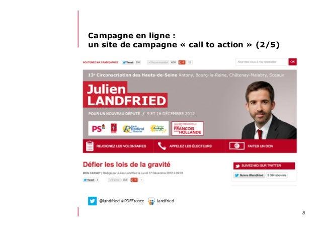 812/06/13 21:58Campagne en ligne :un site de campagne « call to action » (2/5)@landfried #PDFFrance landfried