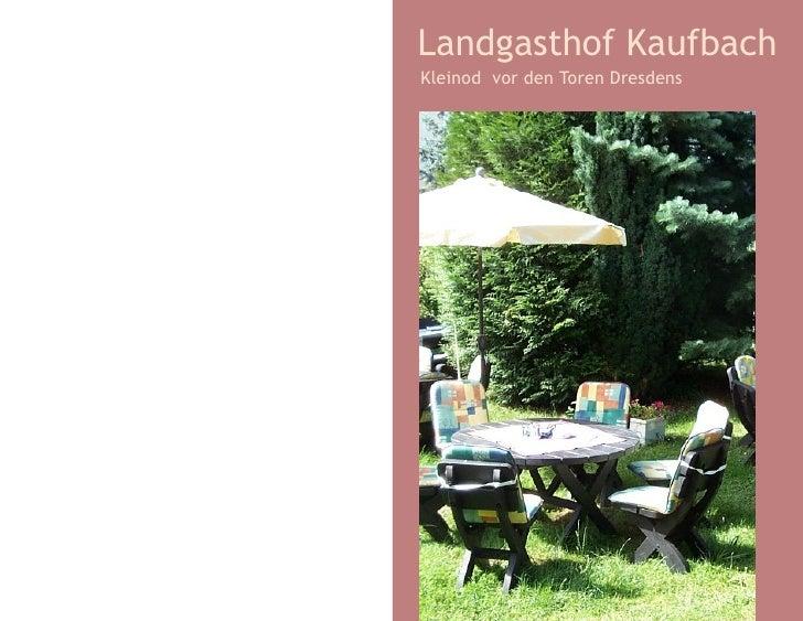 Landgasthof Kaufbach Kleinod vor den Toren Dresdens