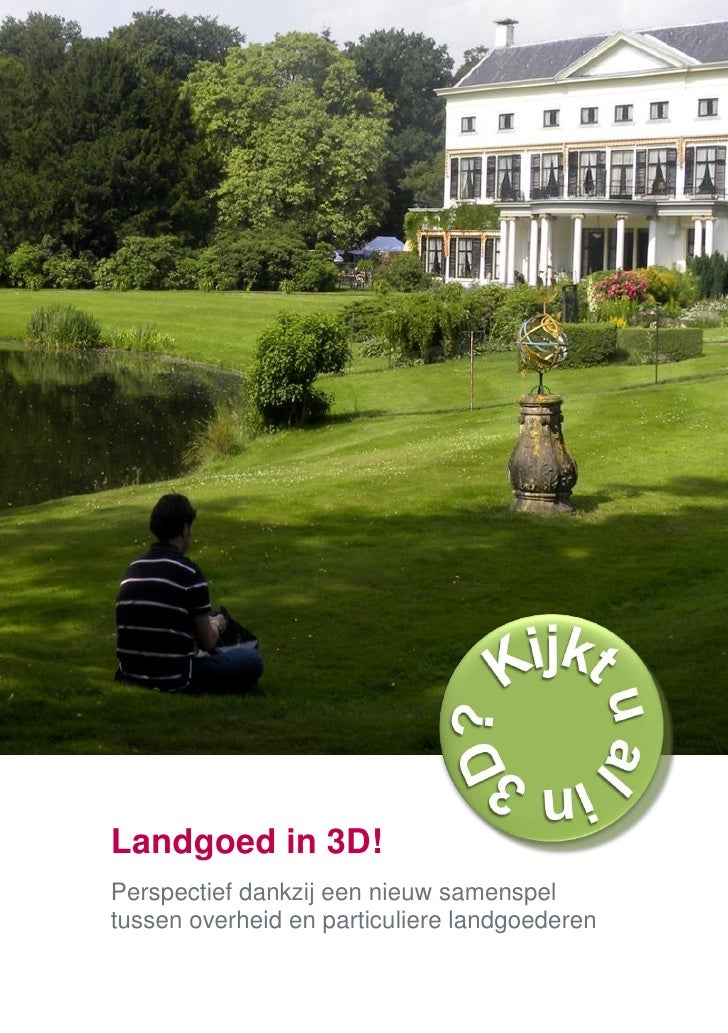 Landgoed in 3D! Perspectief dankzij een nieuw samenspel tussen overheid en particuliere landgoederen