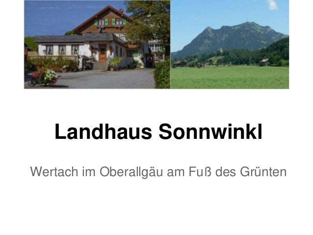 Landhaus Sonnwinkl Wertach im Oberallgäu am Fuß des Grünten