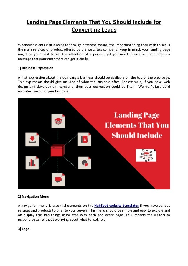 Landing Page Elements That You Should Include for Converting Leads Whenever clients visit a website through different mean...