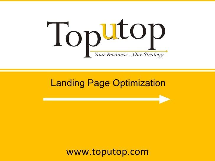 www.toputop.com Landing Page Optimization