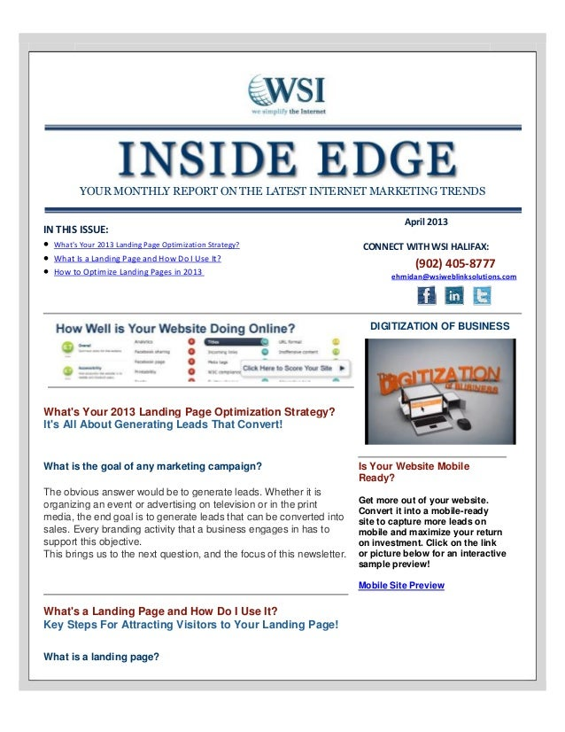 YOUR MONTHLY REPORT ON THE LATEST INTERNET MARKETING TRENDSIN THIS ISSUE: Whats Your 2013 Landing Page Optimization Strat...