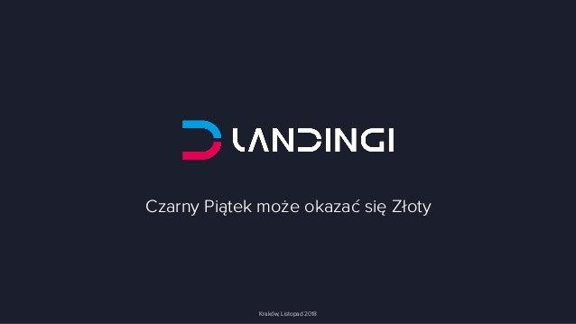 Czarny Piątek może okazać się Złoty Kraków, Listopad 2018