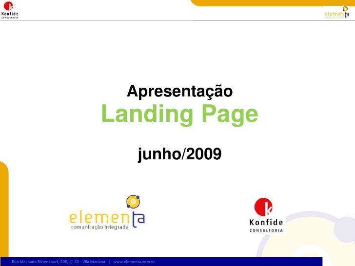 ApresentaçãoLanding Pagejunho/2009<br />