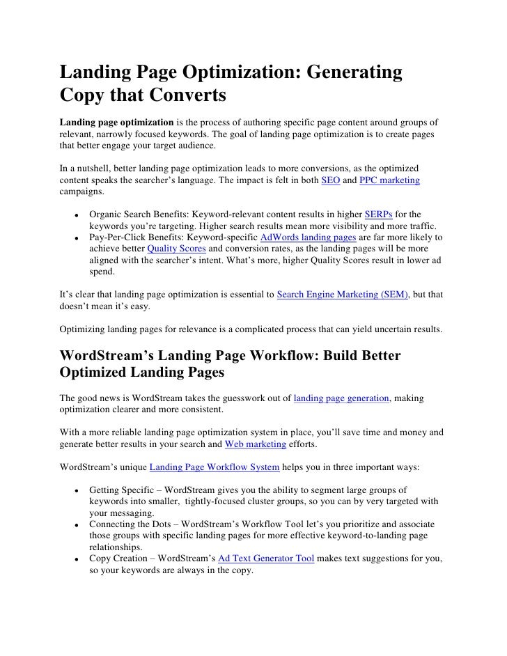 Landing Page Optimization: Generating Copy that Converts<br />Landing page optimization is the process of authoring specif...