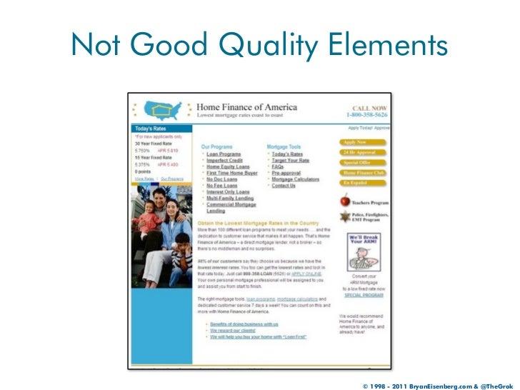Not Good Quality Elements                   © 1998 - 2011 BryanEisenberg.com & @TheGrok