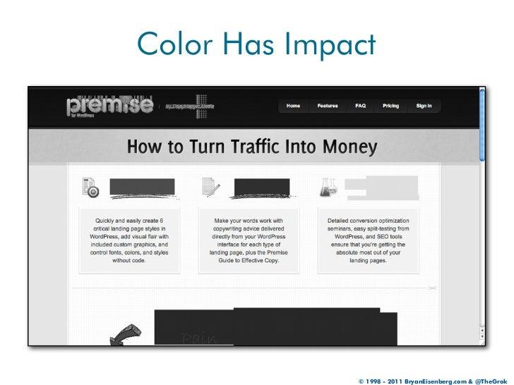 Color Has Impact              © 1998 - 2011 BryanEisenberg.com & @TheGrok