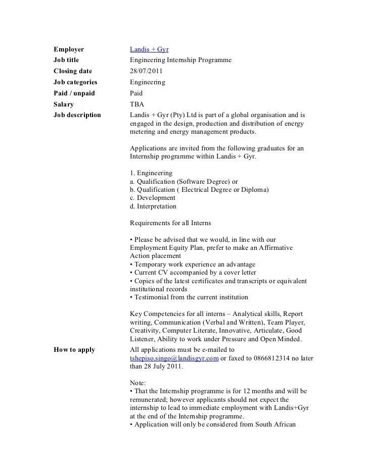 Employer          Landis + GyrJob title         Engineering Internship ProgrammeClosing date      28/07/2011Job categories...