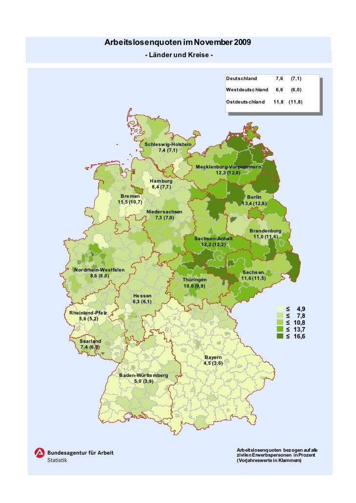 Arbeitslosenquoten im November 2009                                 - Länder und Kreise -                                 ...