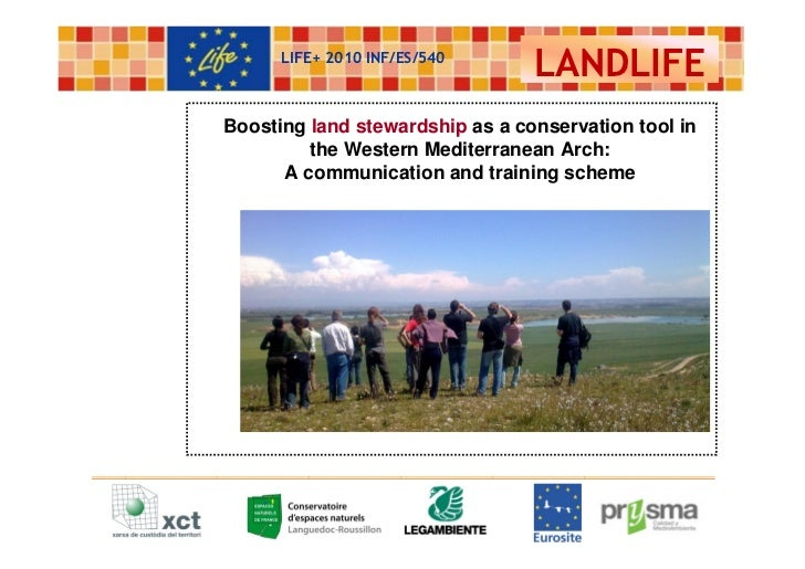 LIFE+ 2010 INF/ES/540                                 LANDLIFEBoosting land stewardship as a conservation tool in         ...