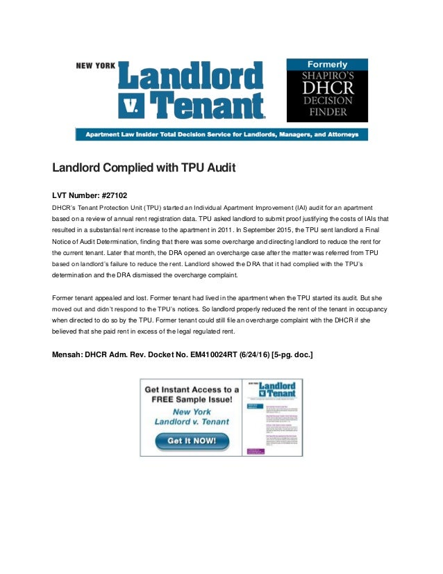 Landlord Complied with TPU Audit LVT Number: #27102 DHCR's Tenant Protection Unit (TPU) started an Individual Apartment Im...