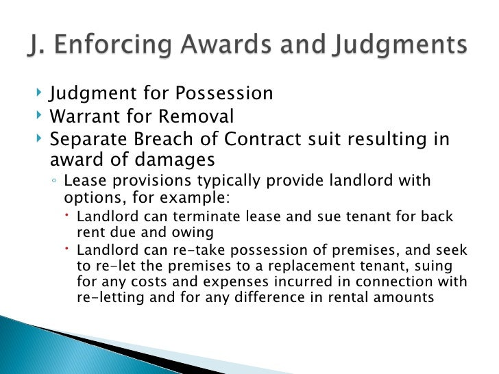 Landlord Tenants: Landlord's Options When the Deal Goes Bad