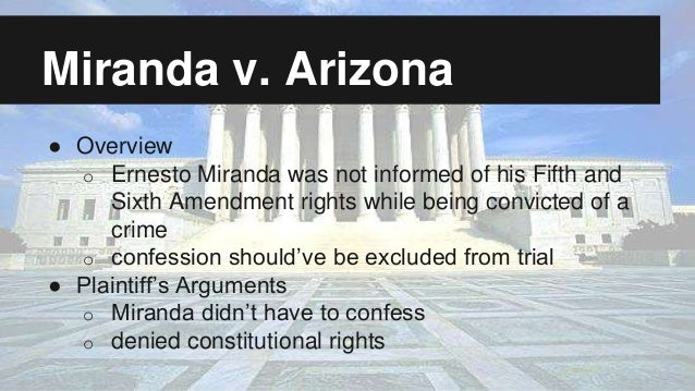 miranda v arizona case essay Miranda v arizona (1966) gave rise to the miranda warning now issued upon arrest after the court ruled 5-4 that suspects must be informed of their rights before they are questioned.