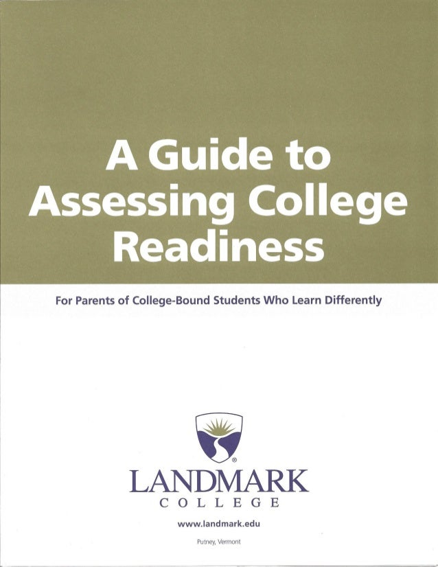 Landmark College A Guide to Assessing College Readiness