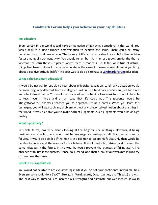 Landmark Forum helps you believe in your capabilities Introduction: Every person in the world would have an objective of a...