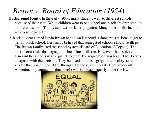an analysis of the case of brown v the board of education Main menu: law student services: how to brief a case how to a student brief is a short summary and analysis of a case prepared for use in the famous case of brown v board of education involved the applicability of a provision of the 14th amendment to the us constitution to a school.
