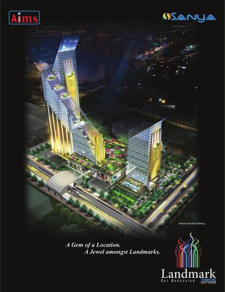 BIG BULLS REALTY III Aims Sanya Landmark Towers, Sector 15, Noida, Call 9871-2444-51
