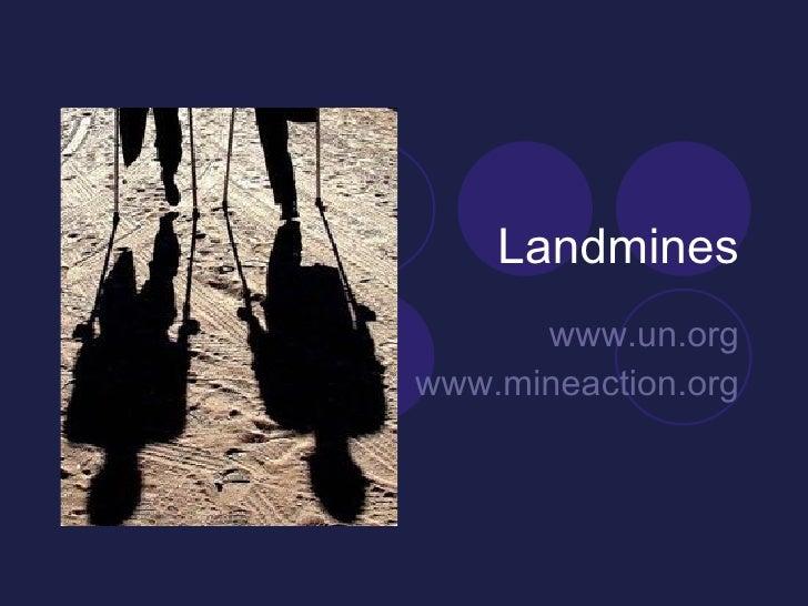 Landmines www.un.org www.mineaction.org