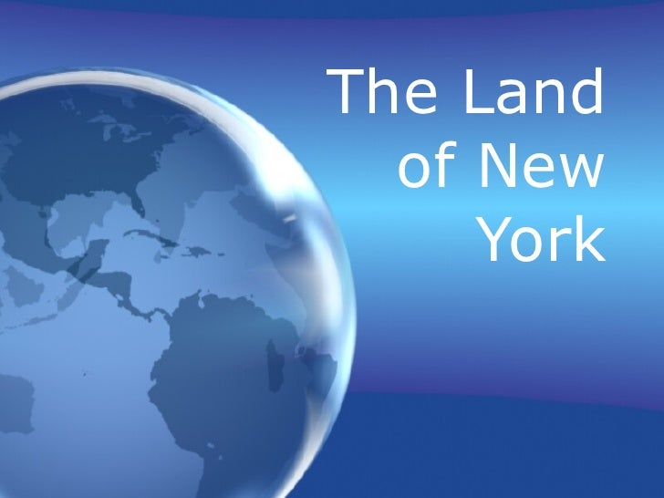 The Land of New York