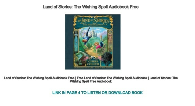 Land of Stories The Wishing Spell Audiobook Free