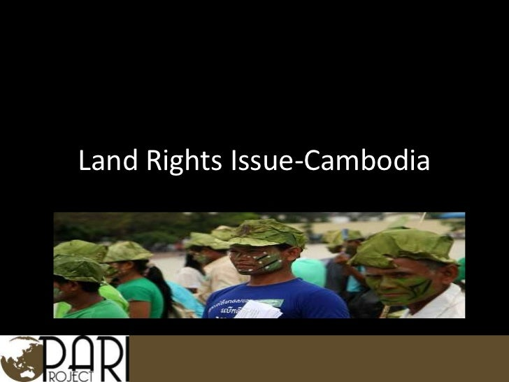 Issues in Cambodia: Land Rights<br />