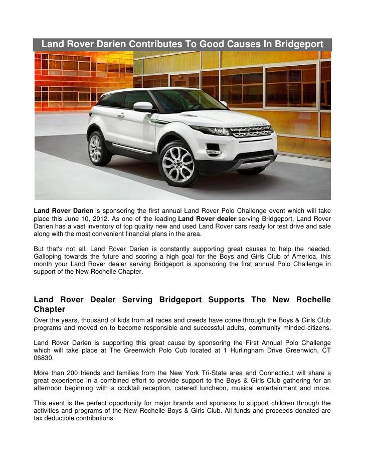 Land Rover Darien >> Land Rover Darien Contributes To Good Causes In Bridgeport
