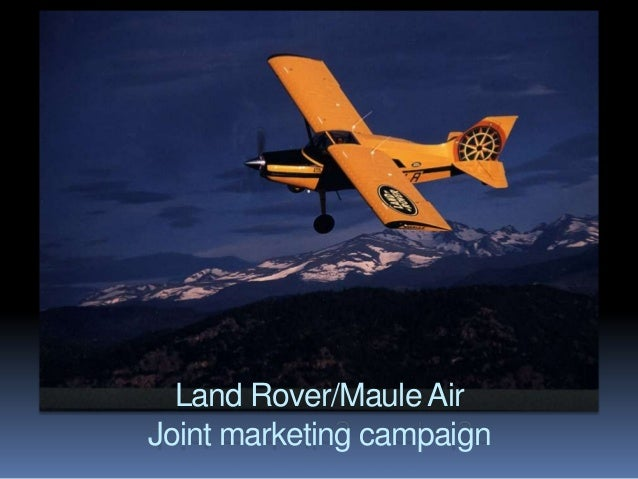 Land Rover/Maule Air Joint marketing campaign