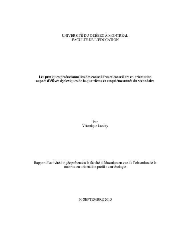 UNIVERSITÉ DU QUÉBEC À MONTRÉAL FACULTÉ DE L'ÉDUCATION Les pratiques professionnelles des conseillères et conseillers en o...