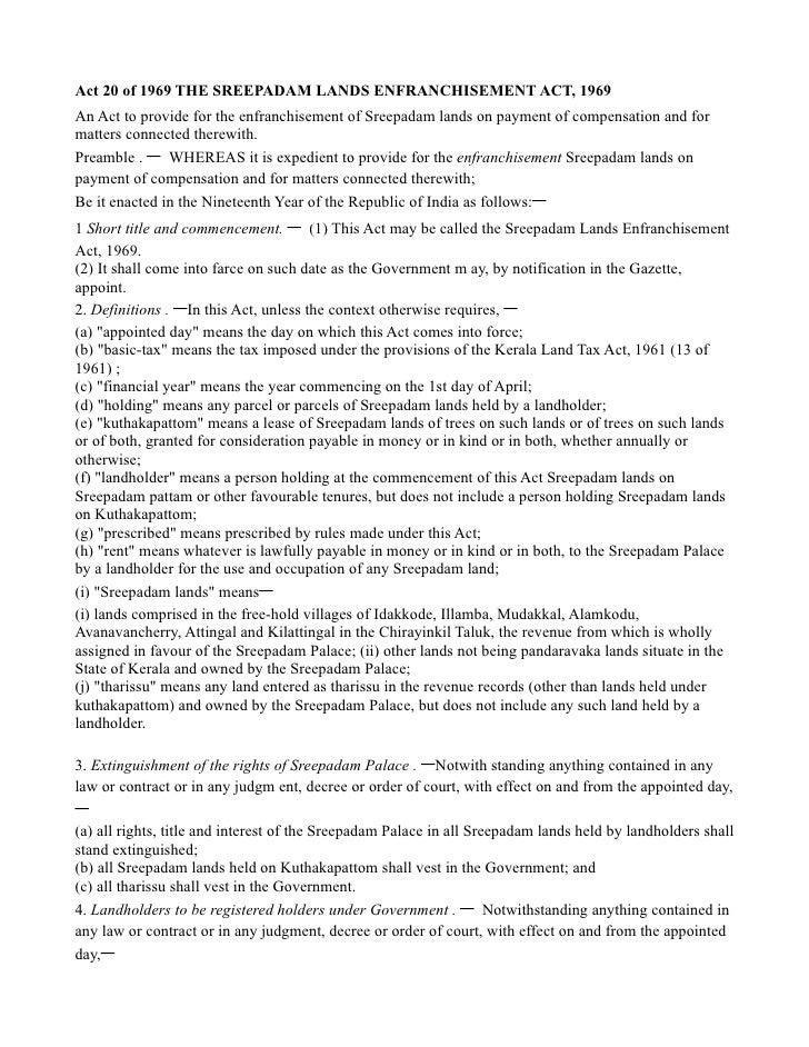 Act 20 of 1969 THE SREEPADAM LANDS ENFRANCHISEMENT ACT, 1969An Act to provide for the enfranchisement of Sreepadam lands o...