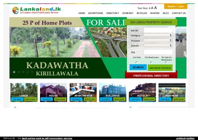Text Size: A A A Register | Log in HOME ADVERTISING DIRECTORY COMPANY ARTICLES WANTED BLOG CONTACT USSri Lanka's Best Real...
