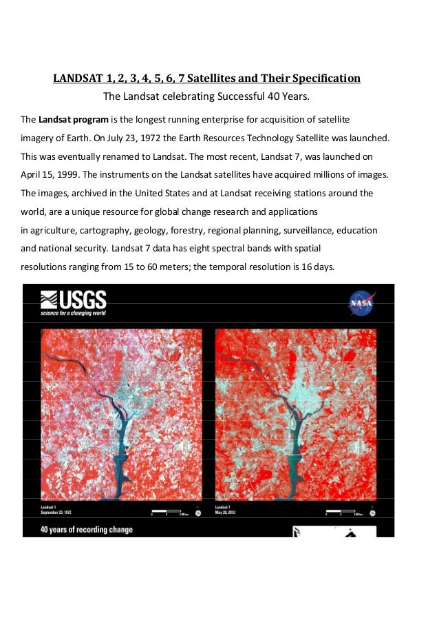 LANDSAT 1, 2, 3, 4, 5, 6, 7 Satellites and Their Specification                    The Landsat celebrating Successful 40 Ye...
