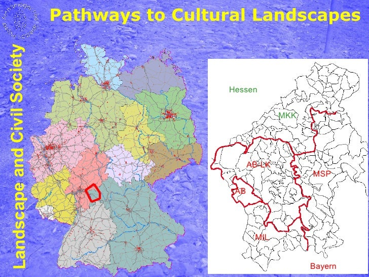 Pathways to Cultural Landscapes Landscape and Civil Society                                                   Hessen      ...