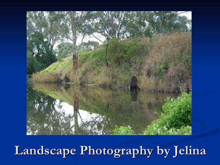 Landscape Photography by Jelina